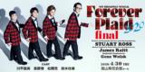 「Forever Plaid」フォーエバープラッド 2020 富山公演